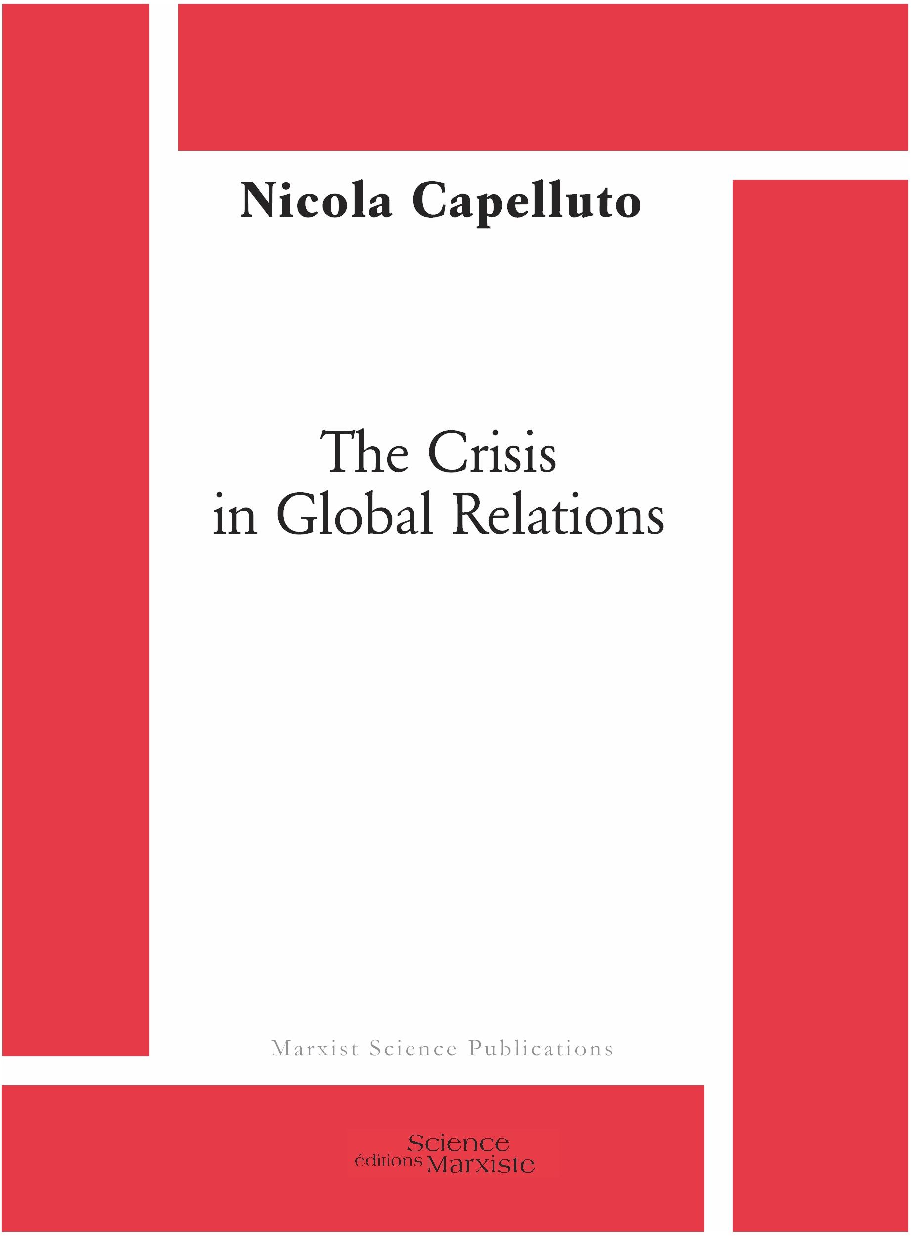The Crisis in Global Relations