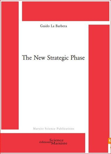 The New Strategic Phase